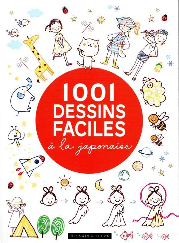 1001 DESSINS FACILES A LA JAPONAISE XXX PU SEPTENTRION