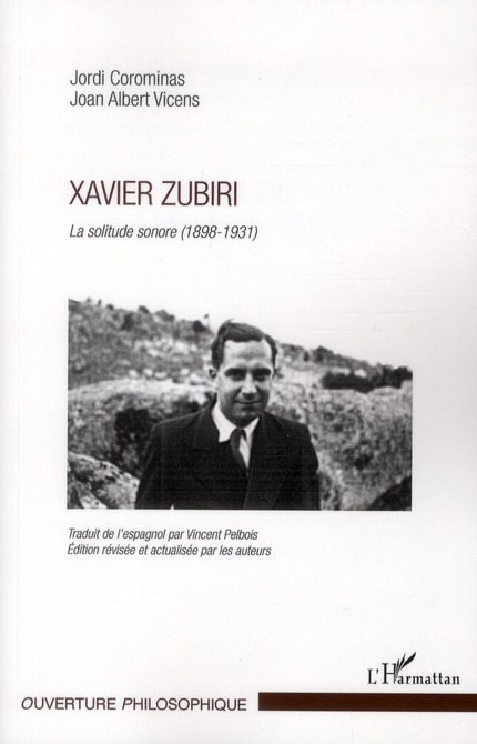 XAVIER ZUBIRI LA SOLITUDE SONORE 1898 1931 COROMINAS J/VICENS A L'HARMATTAN