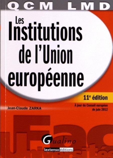 QCM LMD -  LES IINSTITUTIONS DE L'UNION EUROPEENNE,11EME EDITION