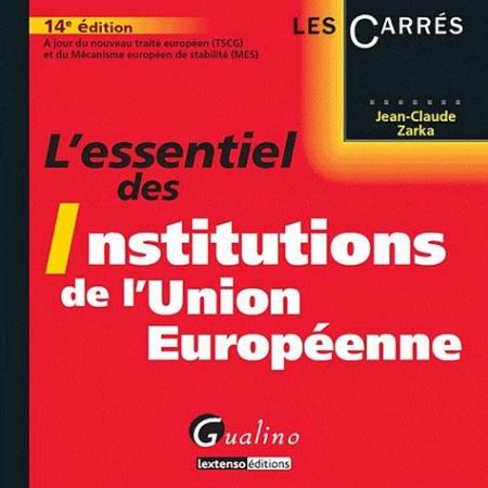 ESSENTIEL DES INSTITUTIONS DE L'UNION EUROP