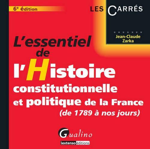 ESSENTIEL DE L-HISTOIRE CONSTI