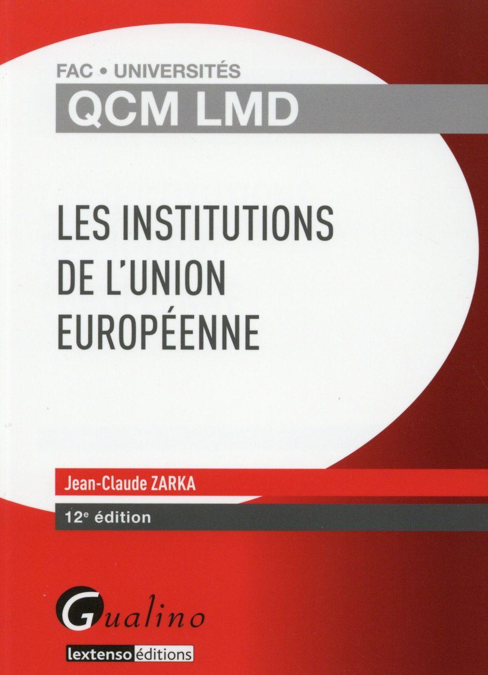 LES INSTITUTIONS DE L'UNION EUROPEENNE