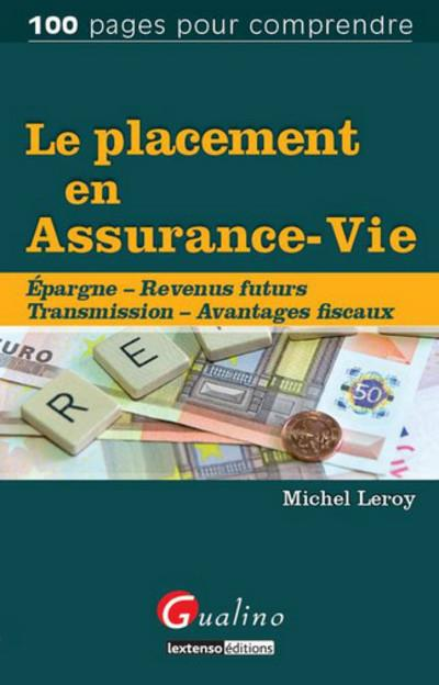 LE PLACEMENT EN ASSURANCE VIE