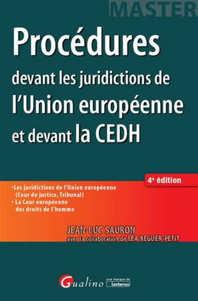 PROCEDURES DEVANT LES JURIDICTIONS DE L'UNION EUROPEENNE ET DEVANT LA CEDH   4EM