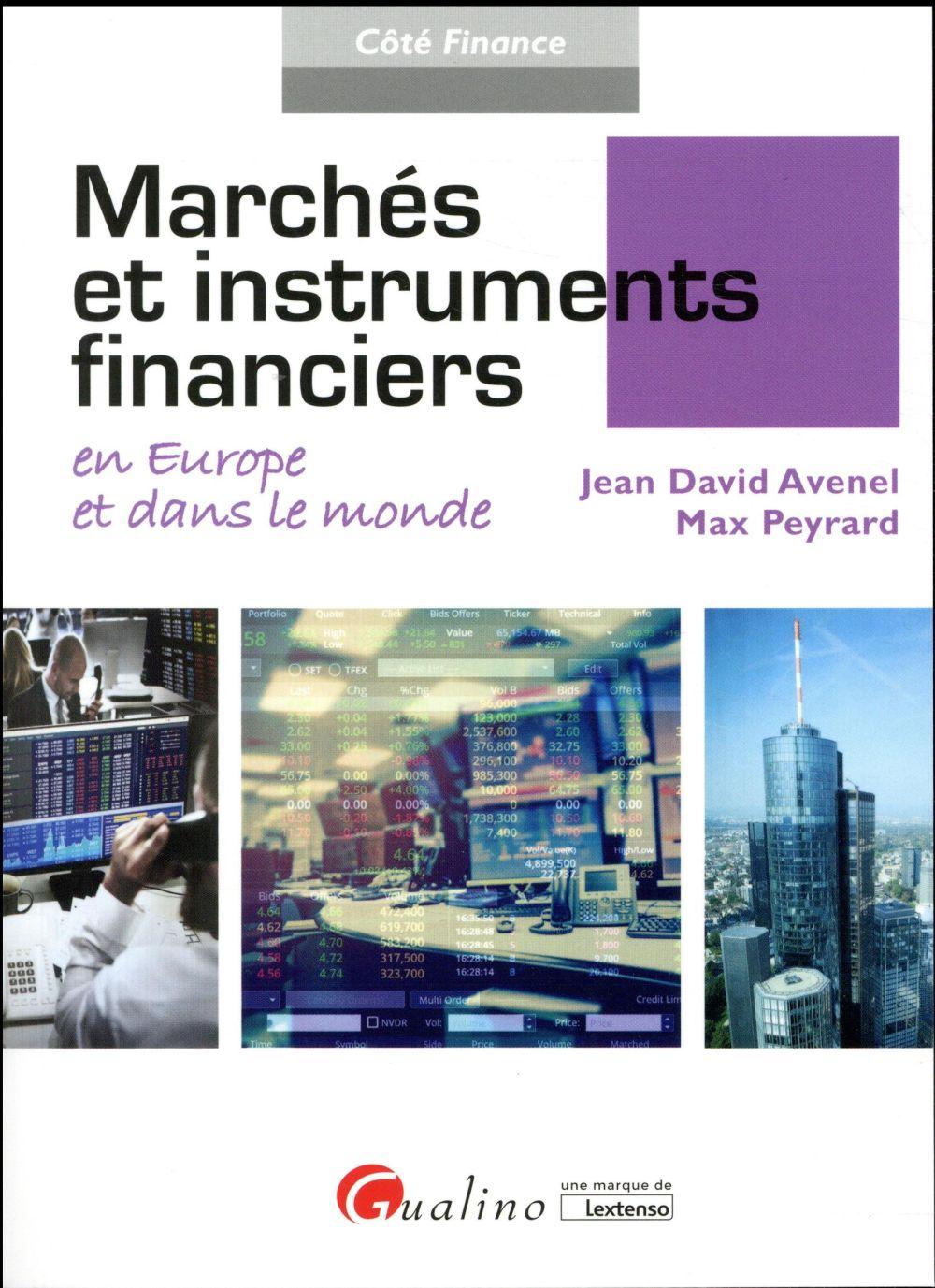 MARCHES ET INSTRUMENTS FINANCIERS EN EUROPE ET DANS LE MONDE