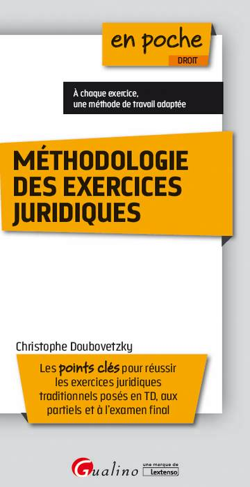 METHODOLOGIE DES EXERCICES JURIDIQUES, 2ED