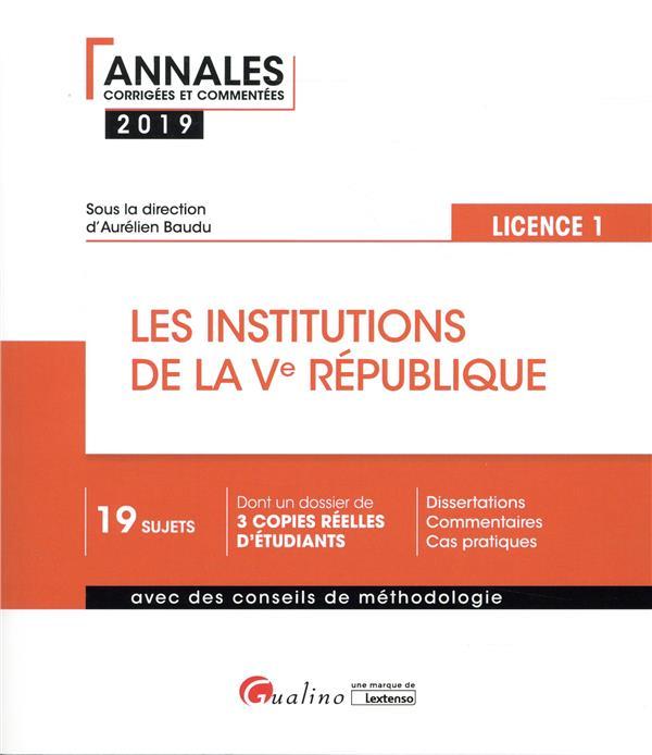 LES INSTITUTIONS DE LA VE REPUBLIQUE   L1 S2   3EME EDITION