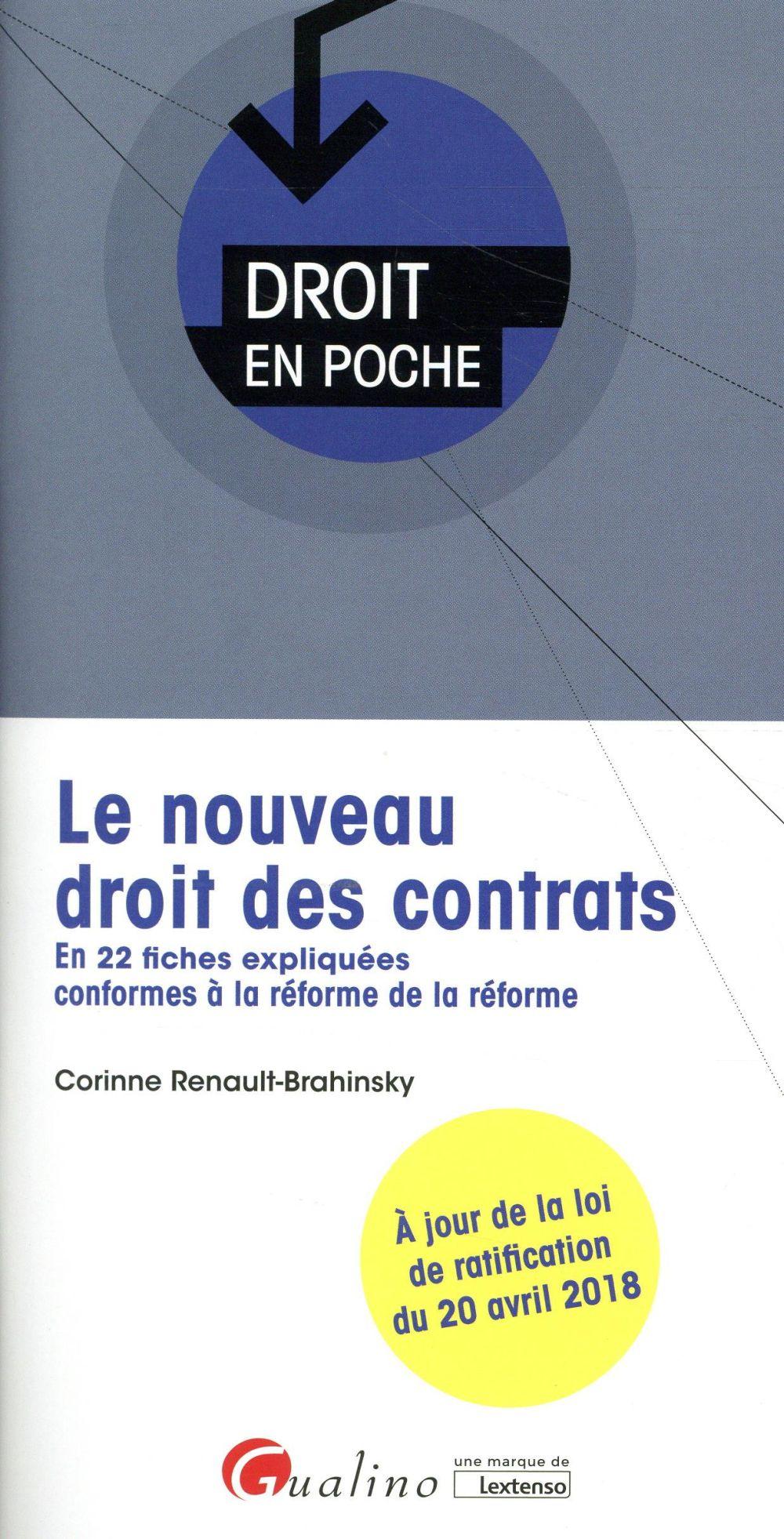 LE NOUVEAU DROIT DES CONTRATS 2EME EDITION