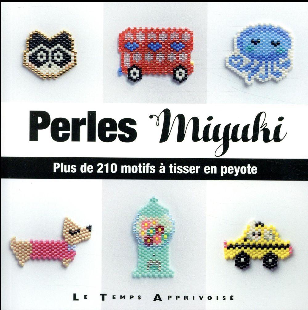 PERLES MIYUKI - PLUS DE 210 MOTIFS A TISSER EN PEYOTE LULU AND THE LITTLE LTA