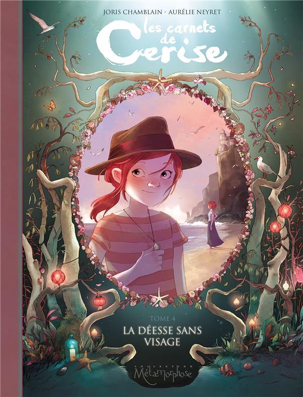 LES CARNETS DE CERISE T04 - LA DEESSE SANS VISAGE Neyret Aurélie Soleil