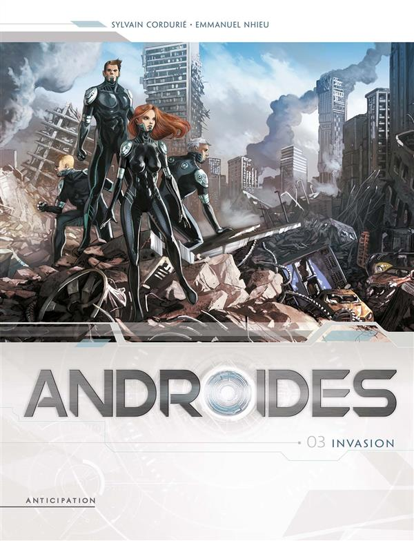ANDROIDES T.3  -  INVASION CORDURIE/NHIEU Soleil