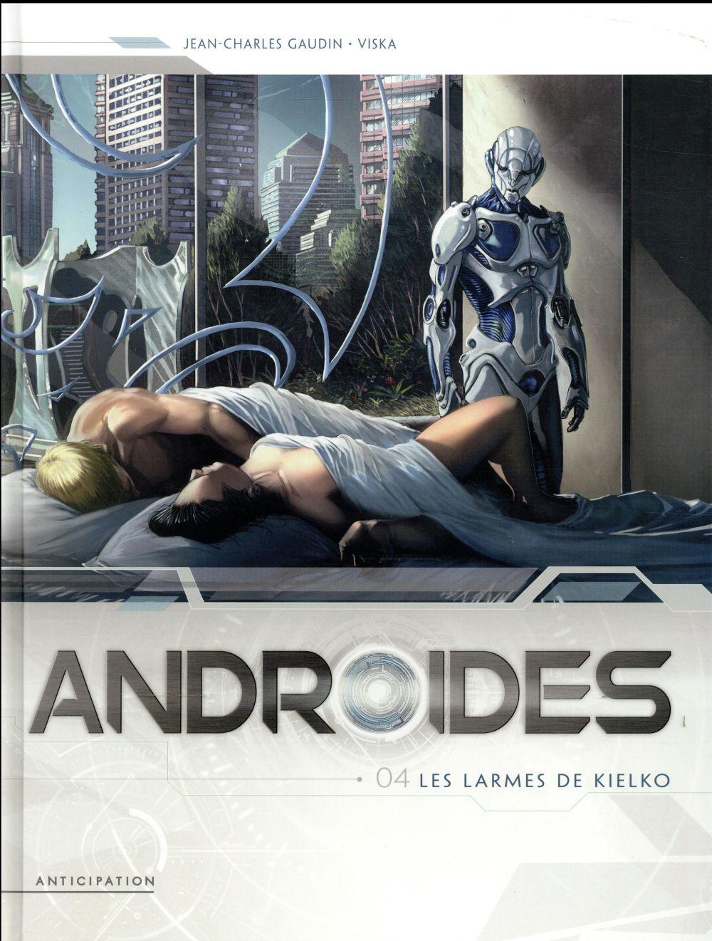 ANDROIDES T.4  -  LES LARMES DE KIELKO ISTIN-J+HERVAS-J Soleil