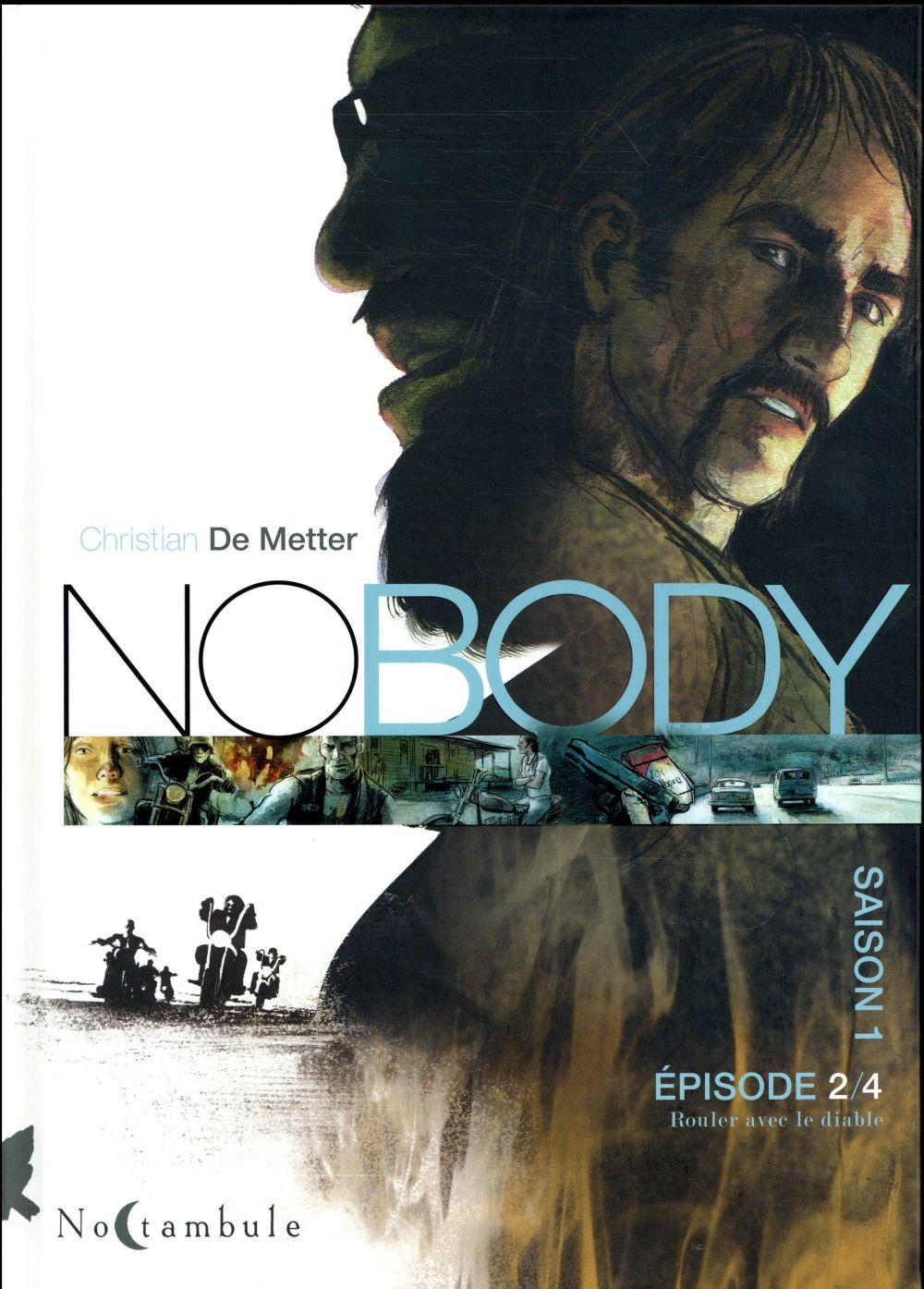 NO BODY - SAISON 1 T.2  -  ROULER AVEC LE DIABLE