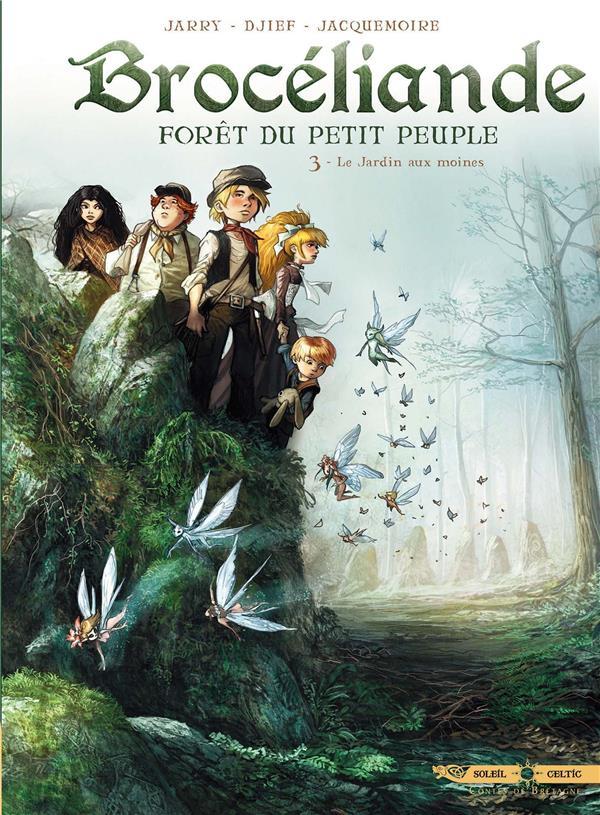BROCELIANDE T03 - LE JARDIN AUX MOINES JARRY NICOLAS Soleil Productions