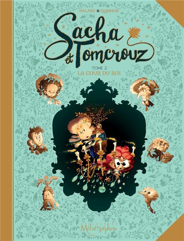 SACHA ET TOMCROUZ T02 - LA COU HALARD/QUIGNON Soleil Productions