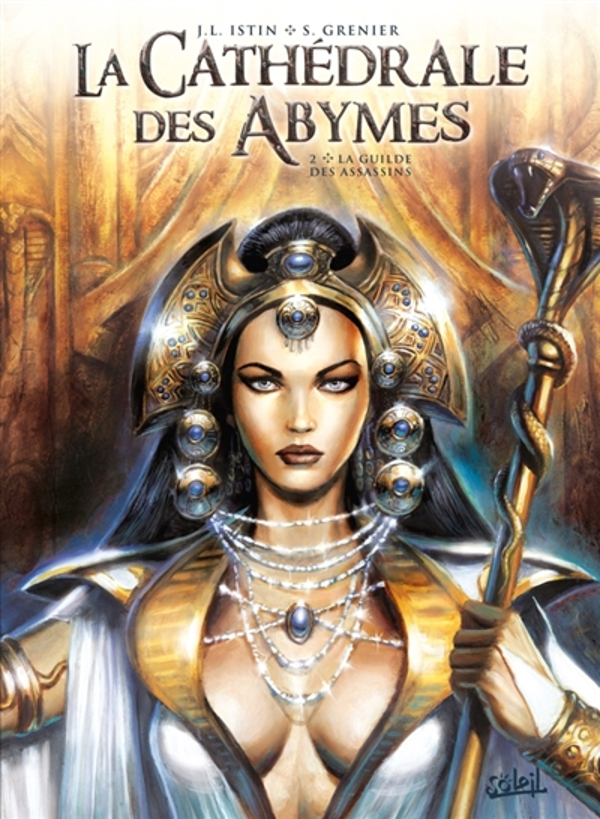 CATHEDRALE DES ABYMES 02 - LA GUILDE DES ASSASSINS - T2 ISTIN/GRENIER Soleil Productions