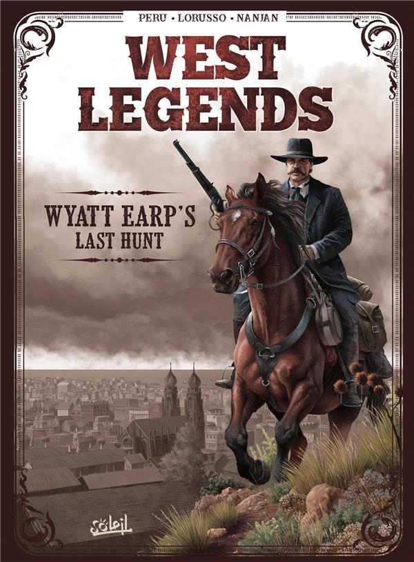 WEST LEGENDS - T01 - WEST LEGENDS 01 - WYATT EARP  Soleil Productions