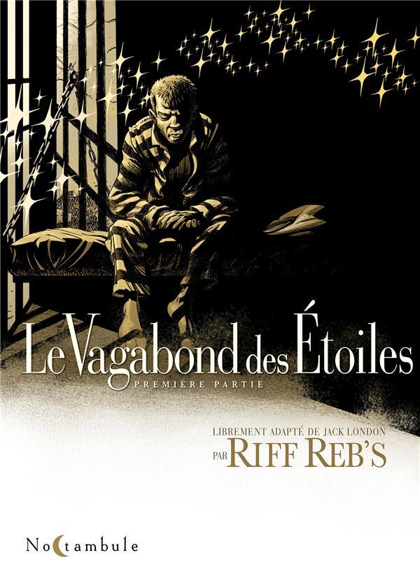 LE VAGABOND DES ETOILES - T01 - LE VAGABOND DES ETOILES 1 RIFF REB-S Soleil Productions