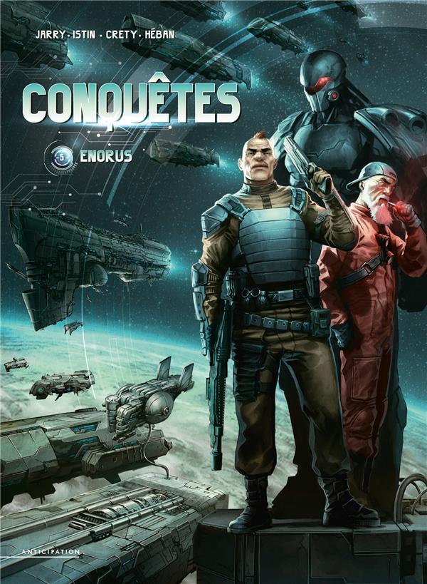CONQUETES T.5  -  ENORUS JARRY/CRETY/HEBAN Soleil Productions