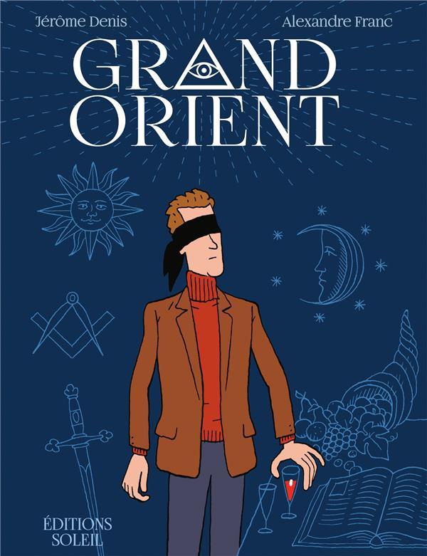 GRAND ORIENT DENIS/FRANC Soleil Productions