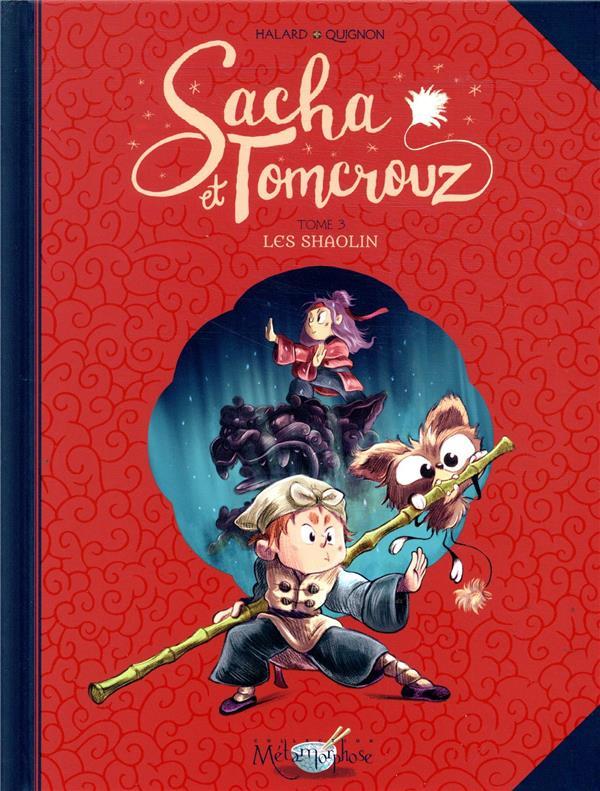 SACHA ET TOMCROUZ T03 - LES SH HALARD/QUIGNON Soleil Productions
