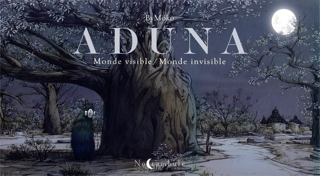 ADUNA  -  MONDE VISIBLE BYMOKO Soleil Productions