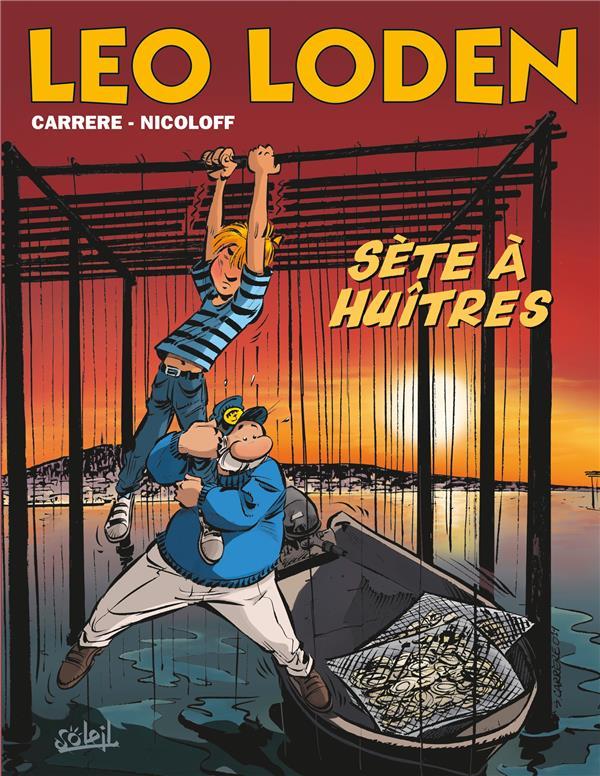 LEO LODEN T.27  -  SEETE A HUITRES NICOLOFF, LOIC  Soleil Productions