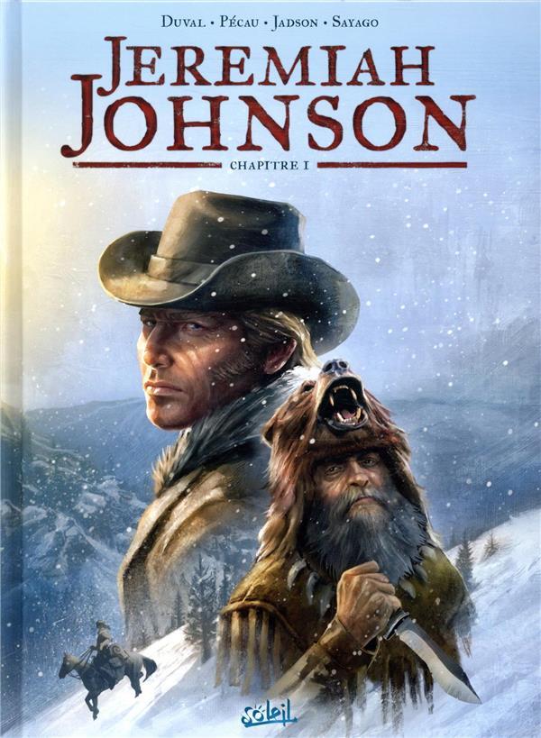 JEREMIAH JOHNSON T.1 DUVAL/JADSON Soleil Productions