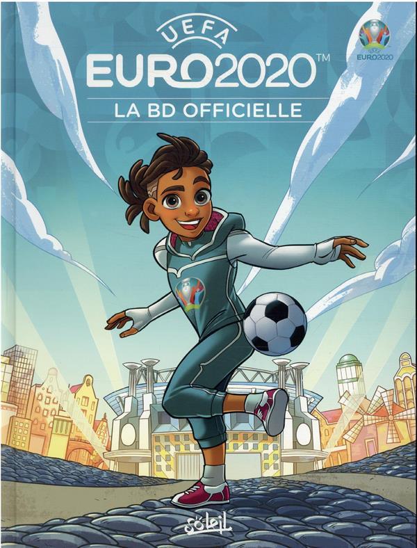 EURO 2020 - LA BD OFFICIELLE - ONE-SHOT - EURO 2020 - LA BD OFFICIELLE