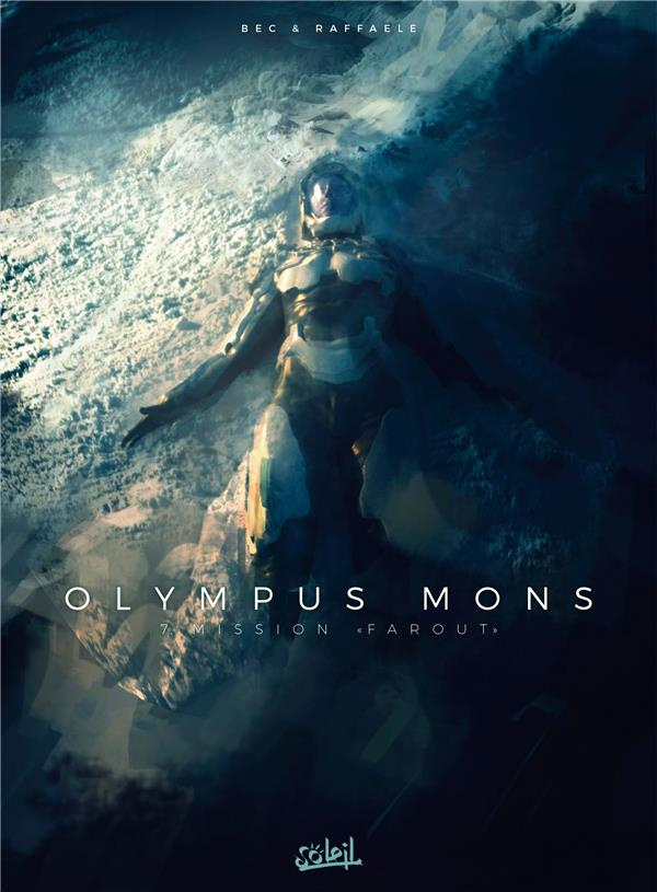 OLYMPUS MONS T.7  -  MISSION FAROUT  BEC, CHRISTOPHE Soleil Productions