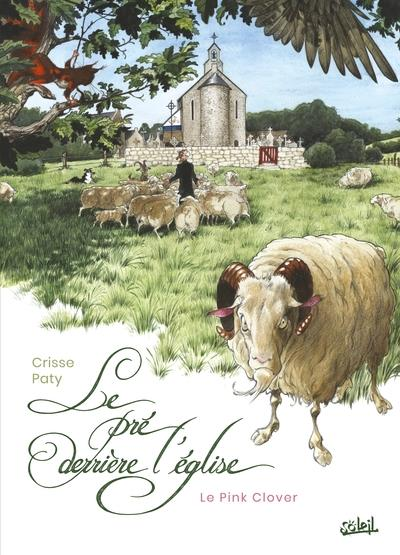 LE PRE DERRIERE L'EGLISE CRISSE/PATY Soleil Productions
