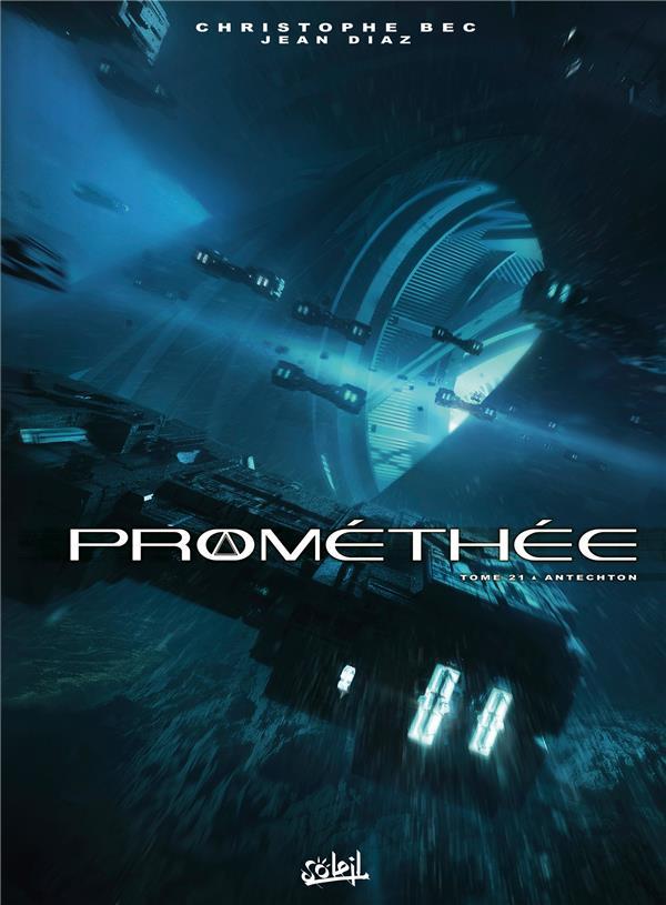 PROMETHEE T.21  -  ANTECHTON BEC/DIAZ Soleil Productions
