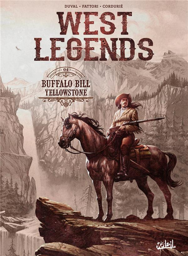 WEST LEGENDS T.4  -  BUFFALO BILL, YELLOWSTONE