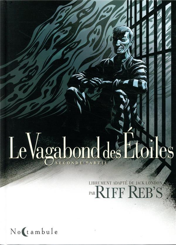 LE VAGABOND DES ETOILES T.2 REB'SRIFF/REB'S RIFF Soleil Productions