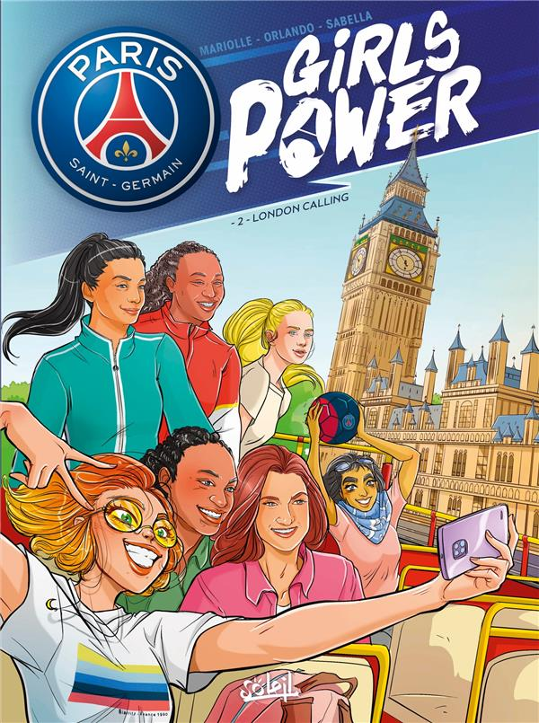 PARIS SAINT-GERMAIN - GIRLS POWER T.2 MARIOLLE, MATHIEU  Soleil Productions