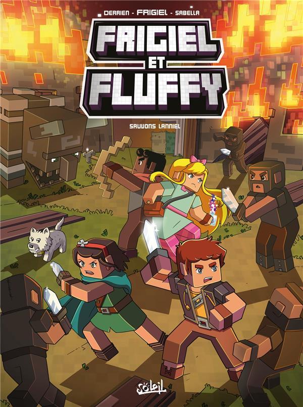FRIGIEL ET FLUFFY T.9  -  SAUVONS LANNIEL