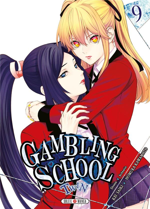 GAMBLING SCHOOL - TWIN T.9 KAWAMOTO/SAIKI Soleil Productions
