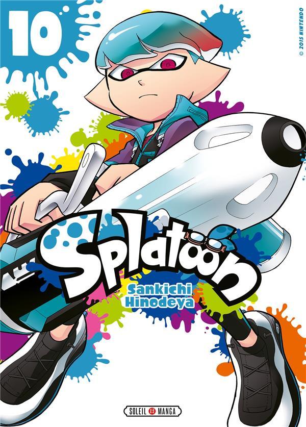 SPLATOON T.10 HINODEYA SANKICHI Soleil Productions