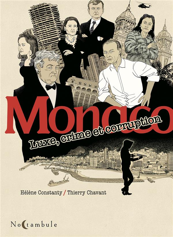 MONACO  -  LUXE, CRIME ET CORRUPTION CONSTANTY/CHAVANT Soleil Productions