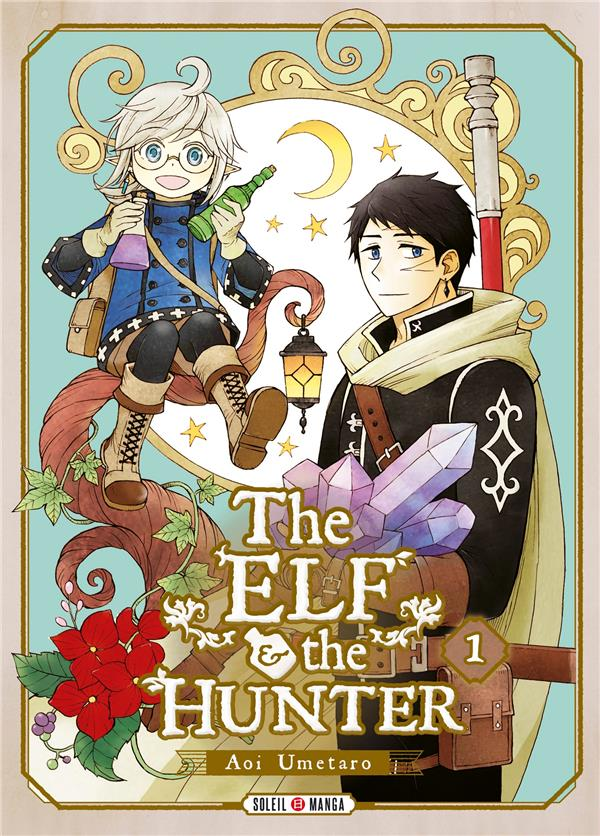THE ELF AND THE HUNTER T.1 AOI, UMETARO Soleil Productions