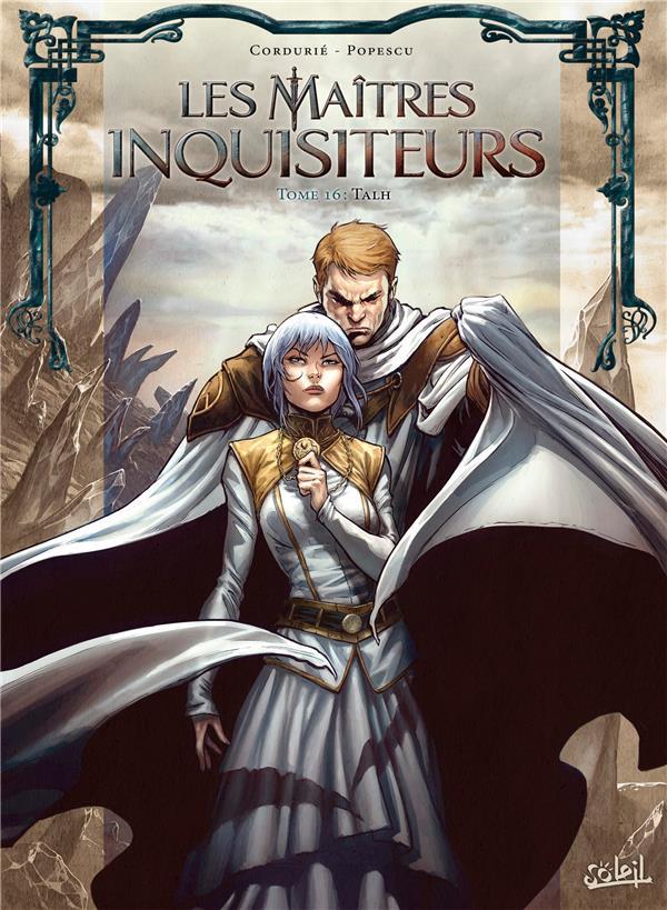 LES MAITRES INQUISITEURS T.16  -  TALH CORDURIE, SYLVAIN  Soleil Productions