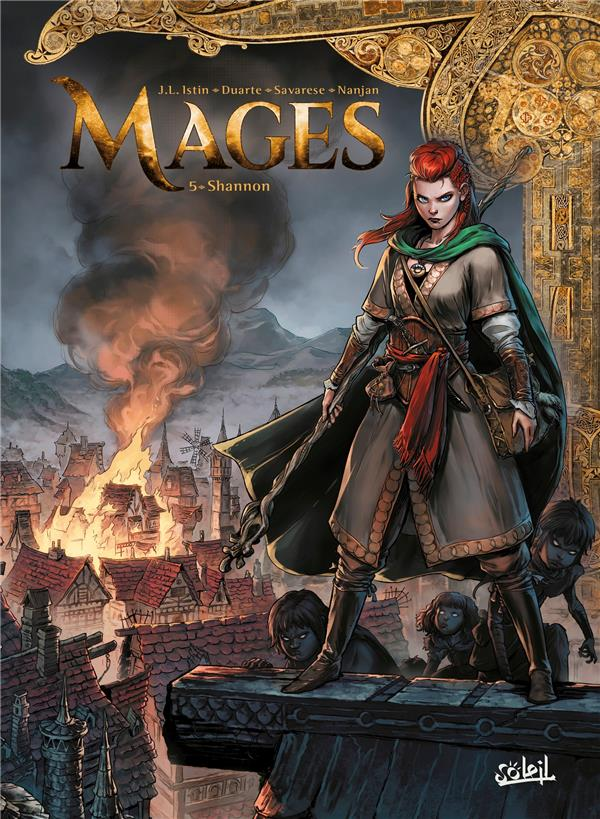 MAGES T.5  -  SHANNON ISTIN, JEAN-LUC  Soleil Productions