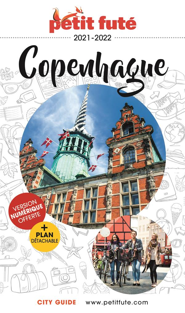 GUIDE PETIT FUTE  -  CITY GUIDE  -  COPENHAGE (EDITION 20212022)