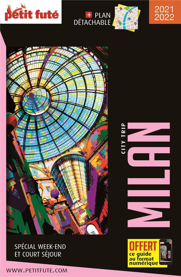 GUIDE PETIT FUTE  -  CITY TRIP  -  MILAN