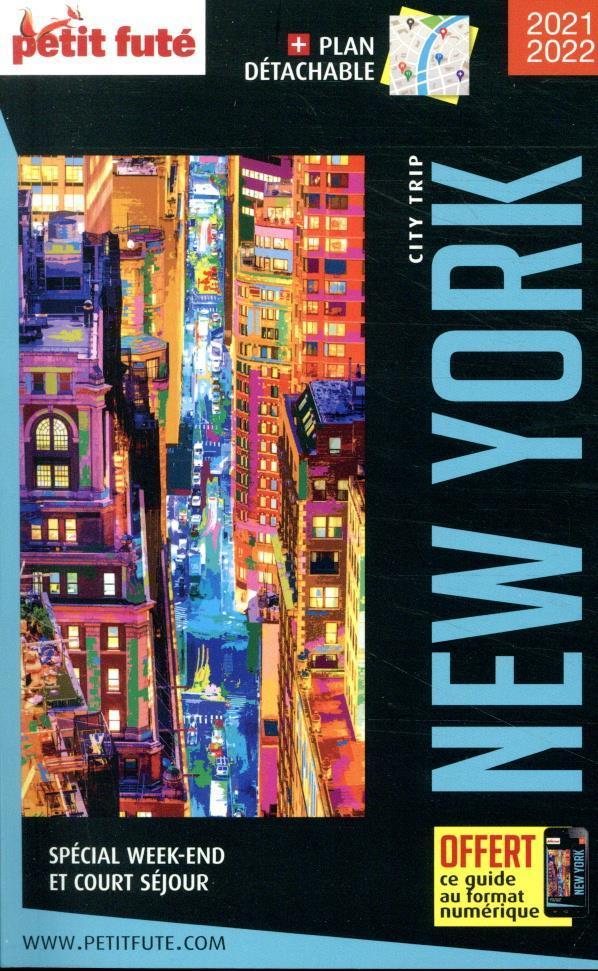 GUIDE PETIT FUTE  -  CITY TRIP  -  NEW YORK (EDITION 20212022)