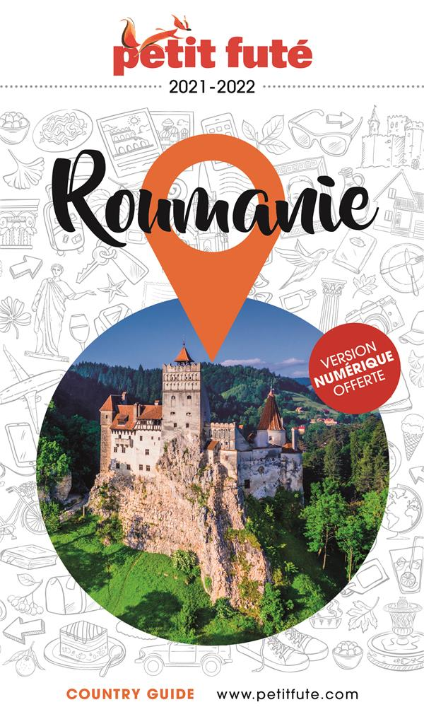 GUIDE PETIT FUTE  -  COUNTRY GUIDE  -  ROUMANIE (EDITION 20212022)