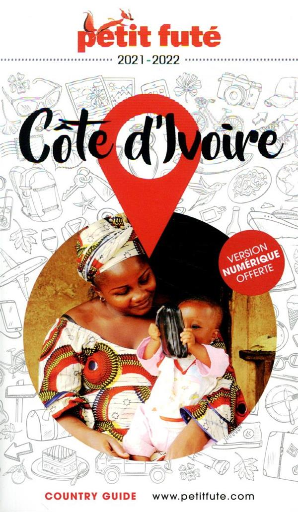 GUIDE PETIT FUTE  -  COUNTRY GUIDE  -  COTE D'IVOIRE (EDITION 20212022)