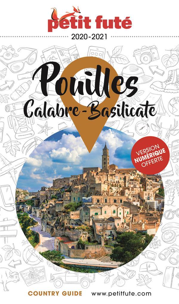 GUIDE PETIT FUTE  -  COUNTRY GUIDE  -  POUILLES, CALABRE, BASILICATE (EDITION 20202021)