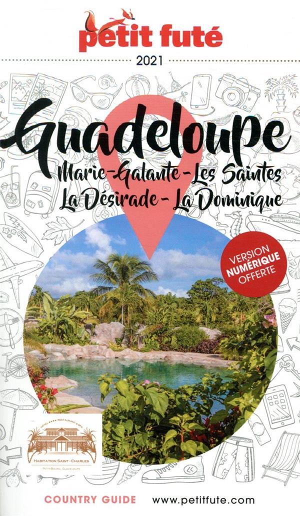 GUIDE PETIT FUTE  -  COUNTRY GUIDE  -  GUADELOUPE, MARIE-GALANTE, LES SAINTES, LA DESIRADE, LA DOMINIQUE