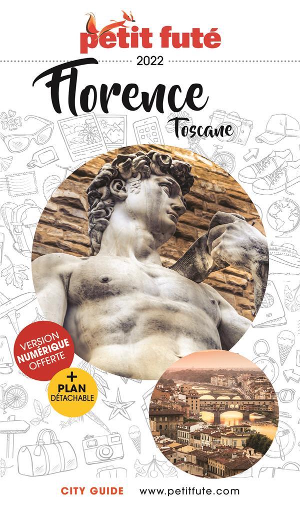 GUIDE PETIT FUTE  -  CITY GUIDE  -  FLORENCE, TOSCANE (EDITION 2020)